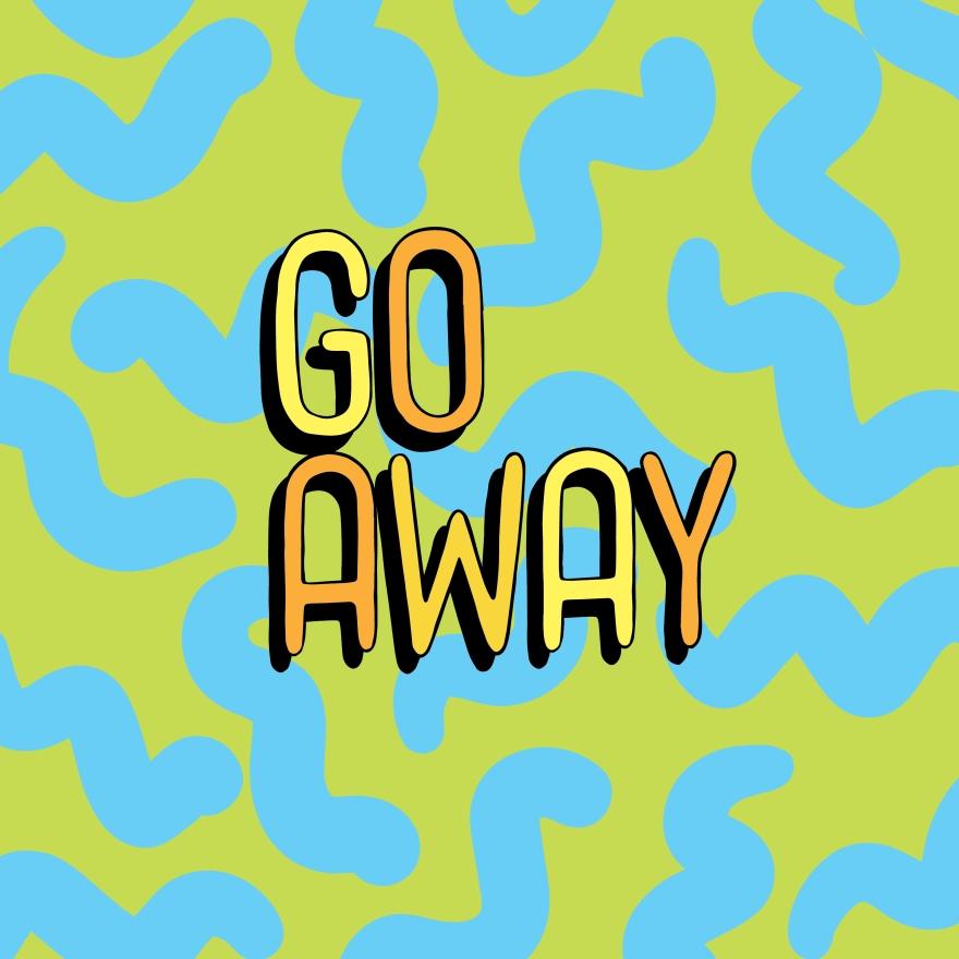go-away-01