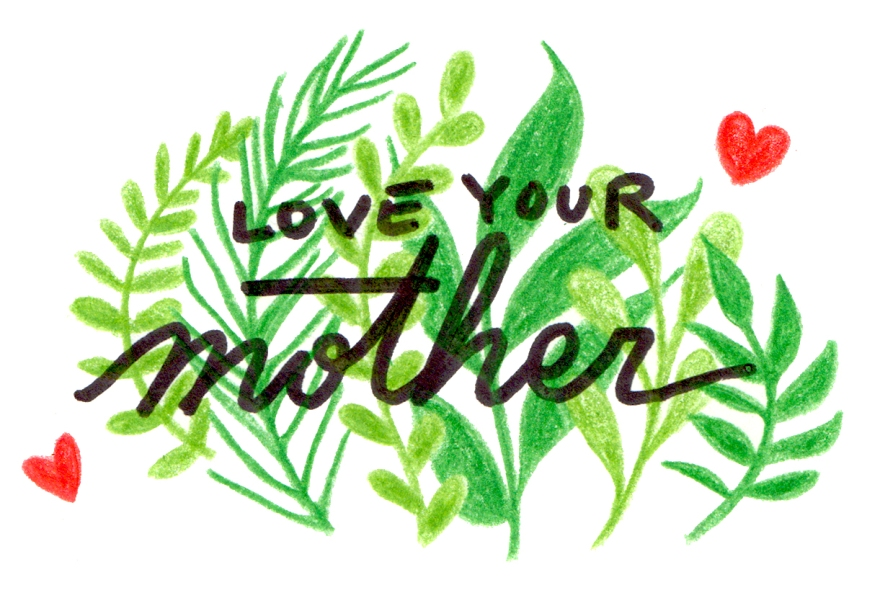 love-your-mother