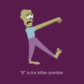 K is for Killer Zombie